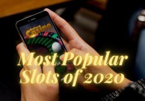 most Popular slots of 2020